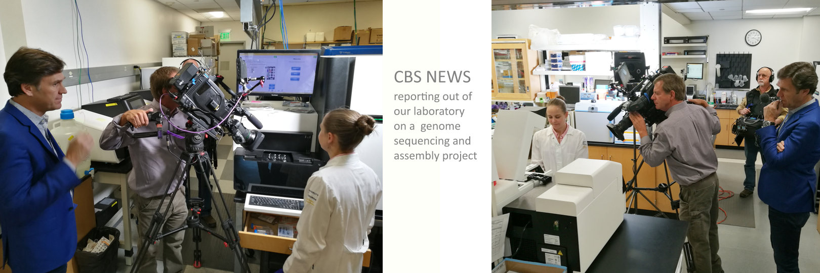 CBS News reporting out of our laboratory